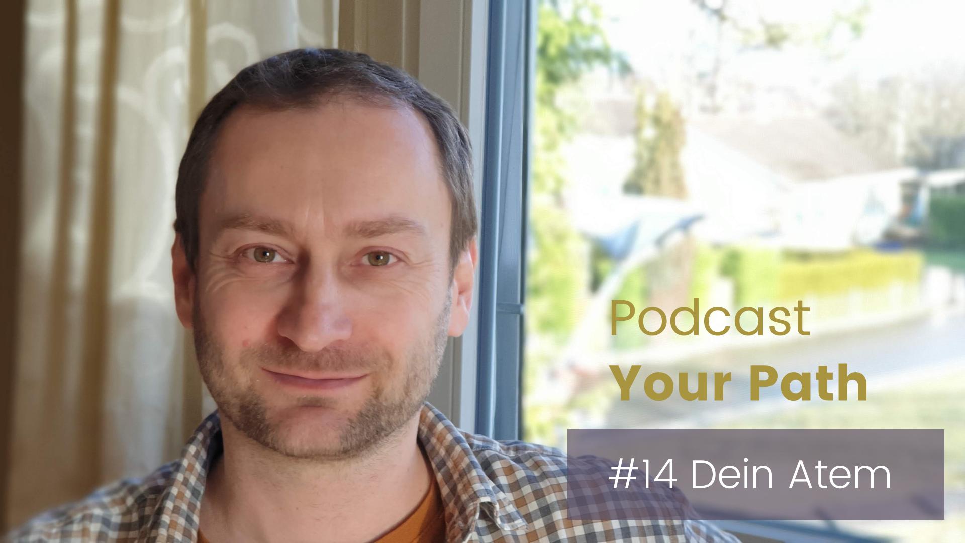 """Podcast """"Your Path"""": Deine Sprache"""