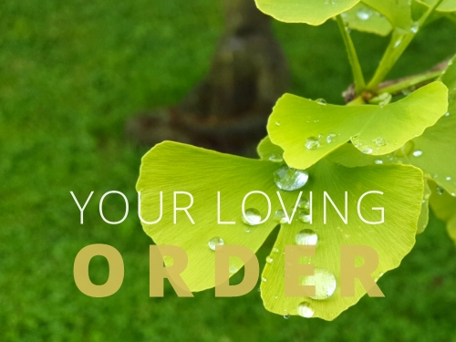 Your loving Order